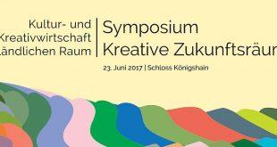 Symposium Kreative Zukunftsräume am 23. Juni 2017 auf Schloss Königshain